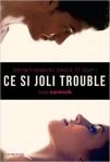 ce-si-joli-trouble
